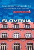 Slovenia - Culture Smart!: The Essential Guide to Customs & Culture