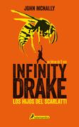 Infinity Drake: Los hijos del Scarlatti