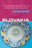 Slovakia - Culture Smart!: The Essential Guide to Customs &amp; Culture