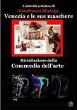 Maschere nella Commedia dell'Arte, scenografia e design