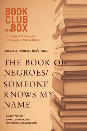 Bookclub-in-a-Box Discusses The Book of Negroes / Someone Knows My Name, by Lawrence Hill