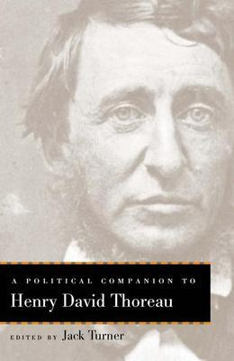 A Political Companion to Henry David Thoreau