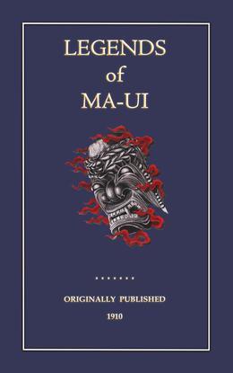 The Legends of Ma-Ui