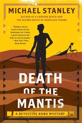 Death of the Mantis: A Detective Kubu Mystery