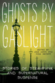 Ghosts by Gaslight