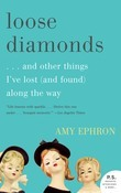Loose Diamonds: ...and other things I've lost (and found) along the way