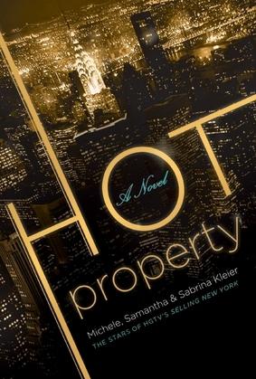 Hot Property: A Novel