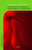 El tratamiento de rehabilitación neurocognitiva en la esquizofrenia