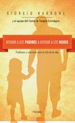 Ayudar a los padres a ayudar a los hijos