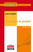 Karlene Roberts - L'exigence de fiabilité