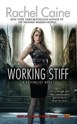 Working Stiff: A Revivalist Novel