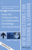 From the Confucian Way to Collaborative Knowledge Co-Construction