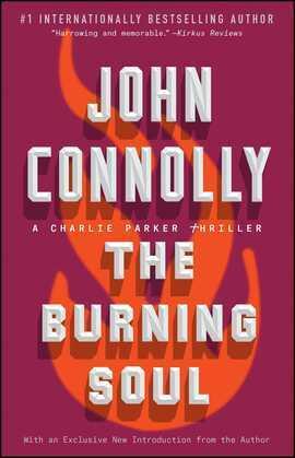 The Burning Soul: A Charlie Parker Thriller