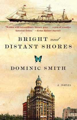 Bright and Distant Shores: A Novel