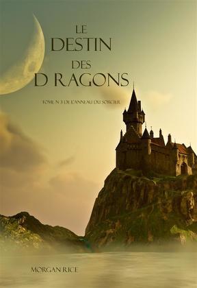 Le Destin Des Dragons