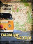 Le avventure della BANANA per le strade dell'America LATINA
