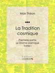 La Tradition cosmique