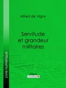 Servitude et grandeur militaires