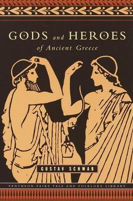 Gods and Heroes of Ancient Greece