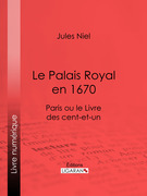 Le Palais Royal en 1670