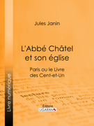 L'Abbé Chatel et son église