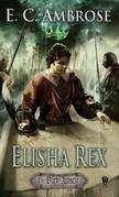 Elisha Rex: Book Three of The Dark Apostle