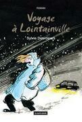 Voyage à Lointainville