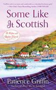 Some Like It Scottish: A Kilts and Quilts Novel