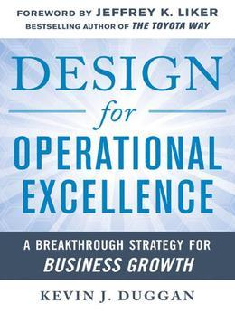 Design for Operational Excellence: A Breakthrough Strategy for Business Growth: A Breakthrough Strategy for Business Growth