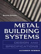Metal Building Systems Design and Specifications 2/E : Design and Specifications