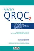 Perfect QRQC vol. 2 - Prévention, standardisation, coaching