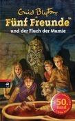 Fünf Freunde und der Fluch der Mumie