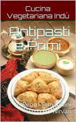 Antipasti e Primi, Cucina Vegetariana Indù