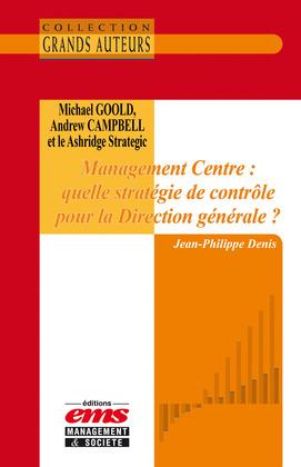 Michael Goold, Andrew Campbell et le Ashridge Strategic