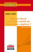 Robert L. Simons - Pour une théorie générale du contrôle des organisations complexes ?