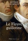 Le Fleuve guillotine