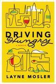 Driving Hungry: A Memoir