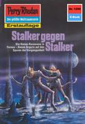 Perry Rhodan 1290: Stalker gegen Stalker (Heftroman)