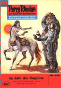 Perry Rhodan 438: Im Jahr der Cappins (Heftroman)