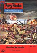 Perry Rhodan 417: Attentat auf die INTERSOLAR (Heftroman)