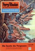 Perry Rhodan 36: Die Seuche des Vergessens (Heftroman)
