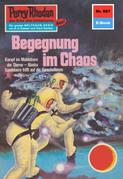 Perry Rhodan 687: Begegnung im Chaos (Heftroman)