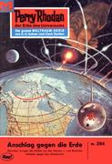 Perry Rhodan 284: Anschlag gegen die Erde (Heftroman)