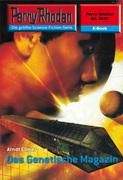Perry Rhodan 2413: Das Genetische Magazin (Heftroman)