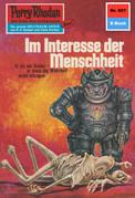 Perry Rhodan 697: Im Interesse der Menschheit (Heftroman)