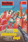 Perry Rhodan 633: Die psionische Jagd (Heftroman)