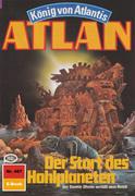 Atlan 487: Der Start des Hohlplaneten (Heftroman)