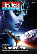 Planetenroman 30: SOS aus dem Weltall