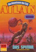 Atlan 616: Das Spinar (Heftroman)