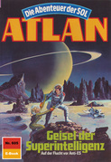 Atlan 605: Geisel der Superintelligenz (Heftroman)